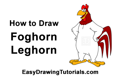 How to Draw Foghorn Leghorn Looney Tunes Merrie Melodies
