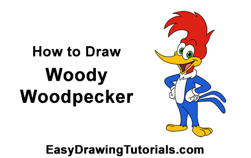 How to Draw Woody Woodpecker Full Body